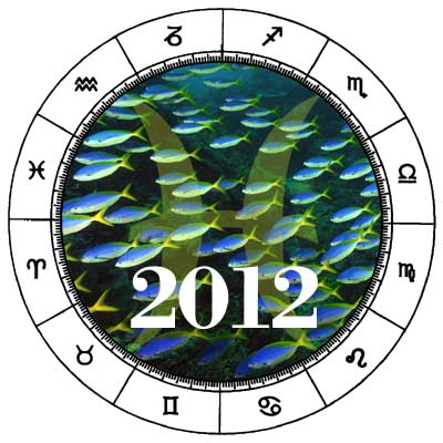 Pisces 2012 Horoscope Forecast - Zodiac Sign Astrology